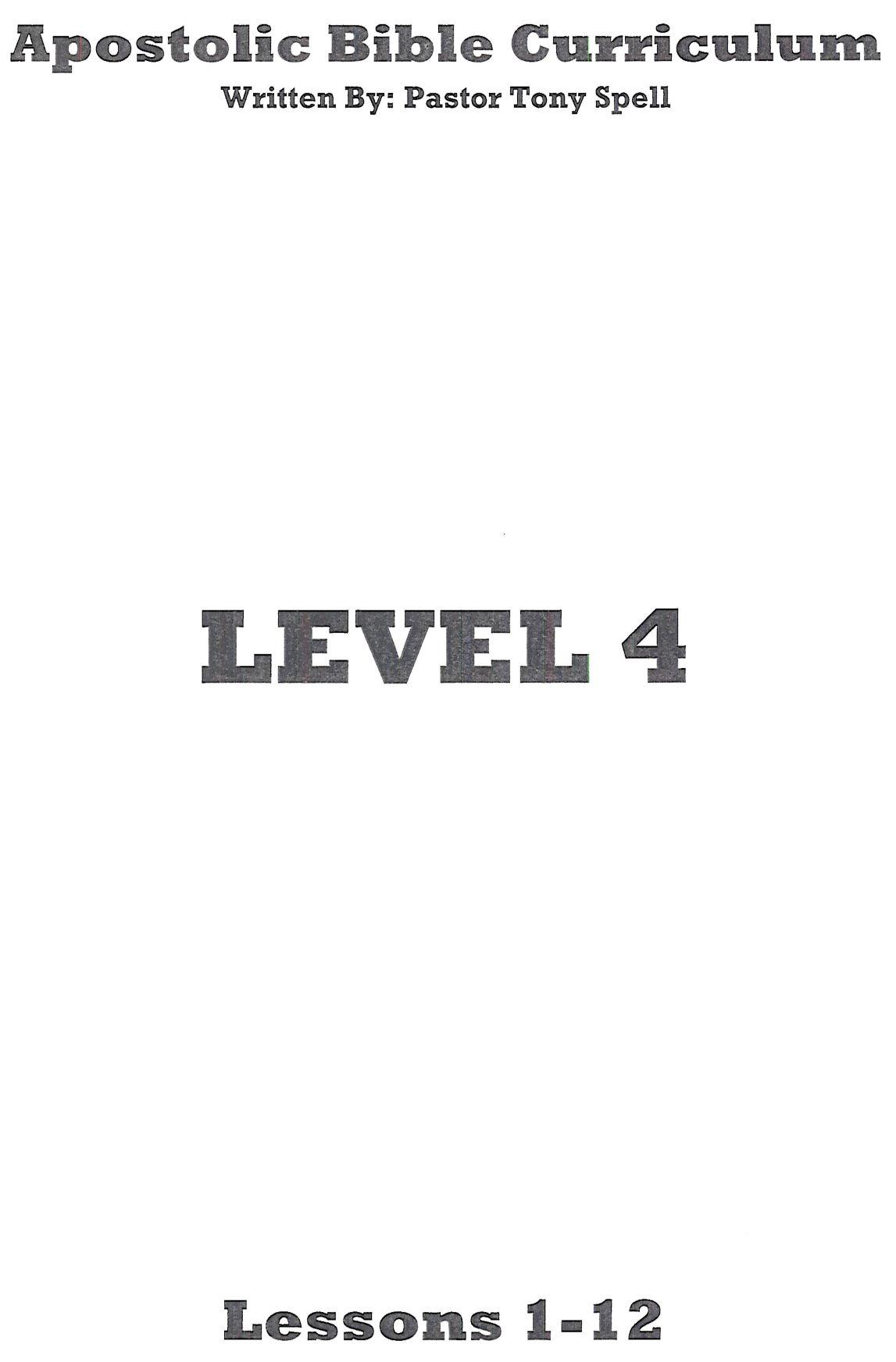 Apostolic Bible Curriculum Level 4 - Tony Spell